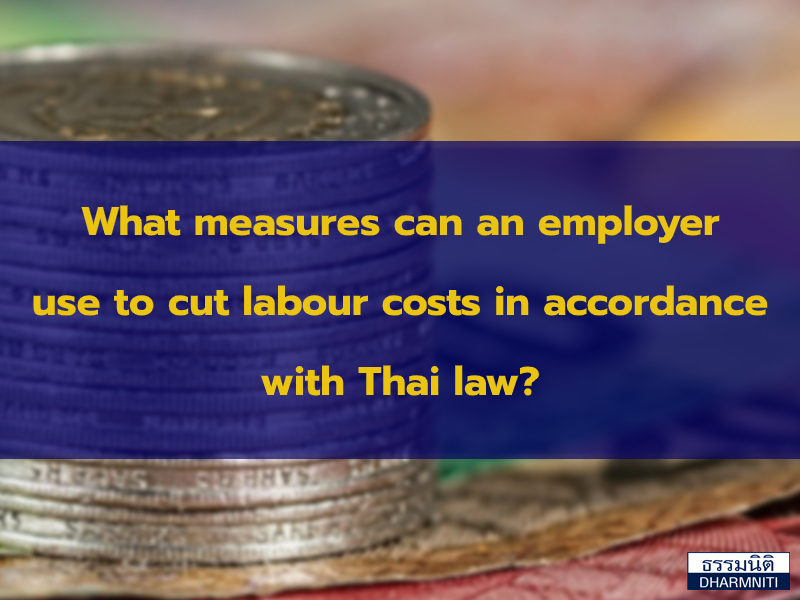 What measures can an employer use to cut labour costs in accordance with Thai law?