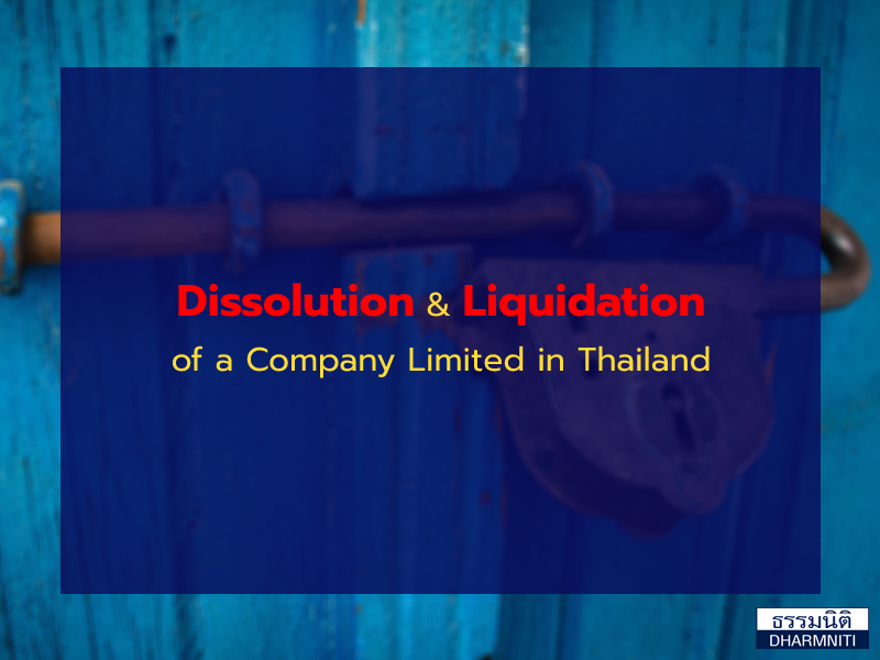 Dissolution & Liquidation of a Company Limited in Thailand